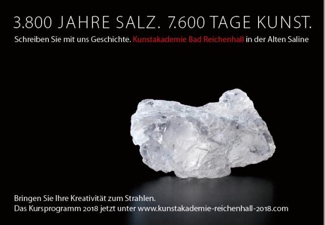 3.800 Jahre Salz. 7.600 Tage Kunst.Kunstakademie Bad Reichenhall 2018