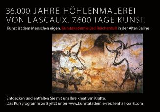 36.000 Jahre Lascaux. Kunstakademie Bad Reichenhall 2018